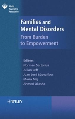 Leff, Julian - Families and Mental Disorder: From Burden to Empowerment, ebook