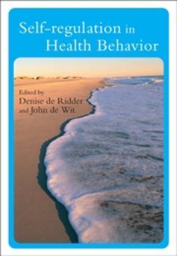 Ridder, Denise de - Self-Regulation in Health Behavior, ebook