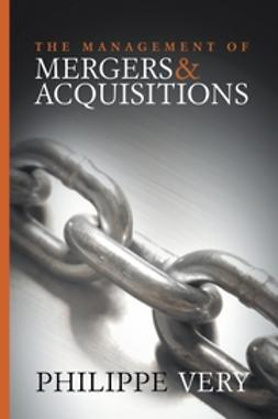 Very, Philippe - The Management of Mergers and Acquisitions, ebook
