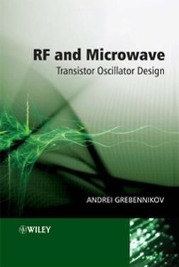 Grebennikov, Andrei - RF and Microwave Transistor Oscillator Design, e-bok