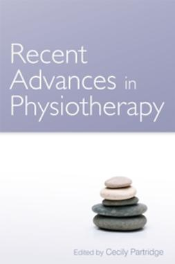 Partridge, Cecily - Recent Advances in Physiotherapy, e-bok