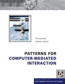 Lukosch, Stephan - Patterns for Computer-Mediated Interaction, ebook