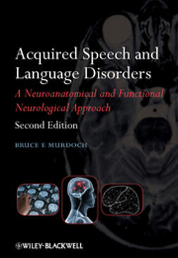 Murdoch, Bruce E. - Acquired Speech and Language Disorders, ebook