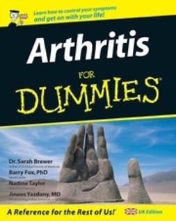 Fox, Barry - Arthritis For Dummies<sup>&#174;</sup>, e-kirja