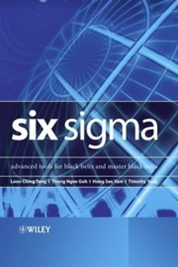 Goh, Thong Ngee - Six Sigma: Advanced Tools for Black Belts and Master Black Belts, ebook