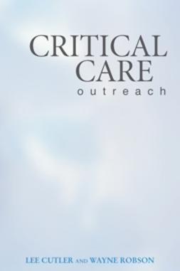 Cutler, Lee - Critical Care Outreach, ebook