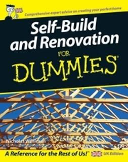 Walliman, Nicholas - Self Build and Renovation For Dummies<sup>®</sup>, ebook