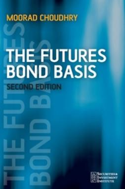 Choudhry, Moorad - The Futures Bond Basis, ebook