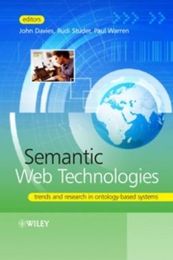 Davies, John - Semantic Web Technologies: Trends and Research in Ontology-based Systems, e-bok