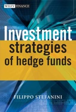 Stefanini, Filippo - Investment Strategies of Hedge Funds, ebook