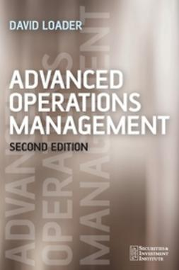 Loader, David - Advanced Operations Management, ebook