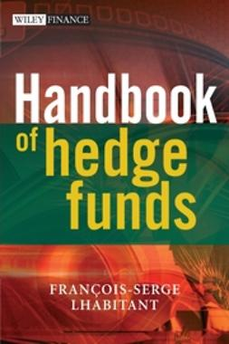Lhabitant, François-Serge - Handbook of Hedge Funds, ebook