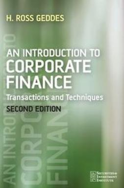 Geddes, Ross - An Introduction to Corporate Finance: Transactions and Techniques, ebook