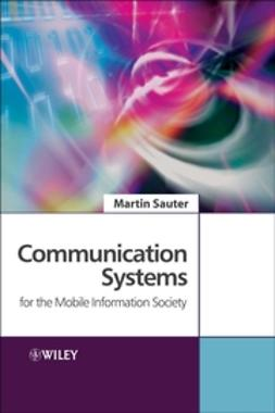 Sauter, Martin - Communication Systems for the Mobile Information Society, ebook