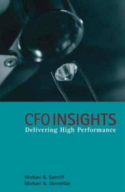 Donnellan, Michael - CFO Insights: Delivering High Performance, ebook