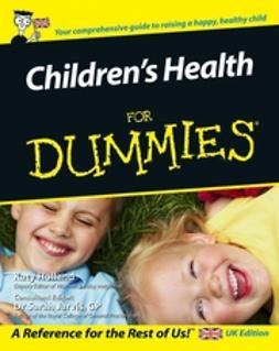 Holland, Katy - Children's Health For Dummies, e-bok
