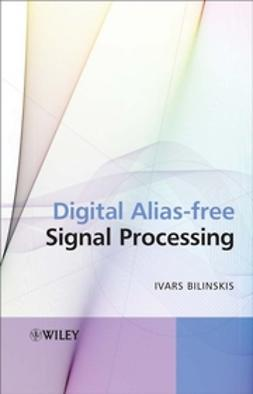 Bilinskis, Ivars - Digital Alias-free Signal Processing, ebook