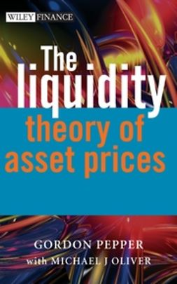 Oliver, Michael - The Liquidity Theory of Asset Prices, ebook