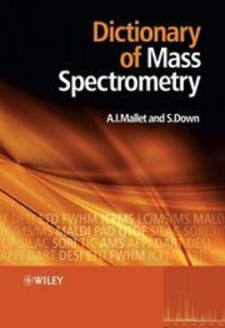 Down, Steve - Dictionary of Mass Spectrometry, e-kirja