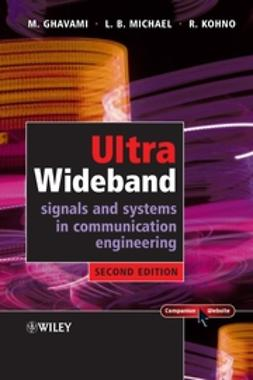 Ghavami, Mohammad - Ultra Wideband Signals and Systems in Communication Engineering, e-kirja