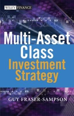 Fraser-Sampson, Guy - Multi Asset Class Investment Strategy, ebook