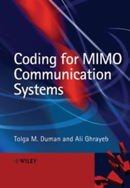 Duman, Tolga M. - Coding for MIMO Communication Systems, ebook