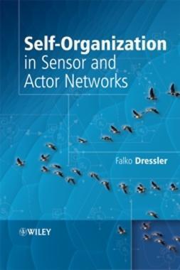 Dressler, Falko - Self-Organization in Sensor and Actor Networks, ebook