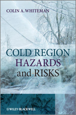 Whiteman, Colin A. - Cold Region Hazards and Risks, ebook
