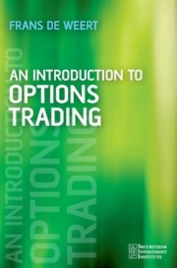 Weert, Frans de - An Introduction to Options Trading, ebook