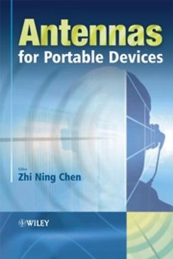 Chen, Zhi Ning - Antennas for Portable Devices, e-bok