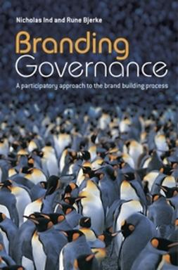Bjerke, Rune - Branding Governance: A Participatory Approach to the Brand Building Process, ebook