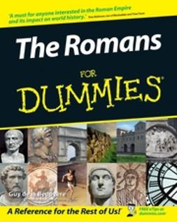 Bedoyere, Guy de la - The Romans For Dummies, ebook