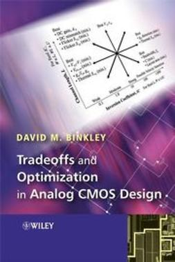 Binkley, David - Tradeoffs and Optimization in Analog CMOS Design, ebook