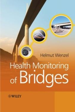 Wenzel, Helmut - Health Monitoring of Bridges, ebook