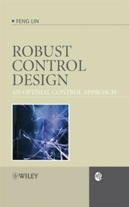 Lin, Feng - Robust Control Design: An Optimal Control Approach, ebook