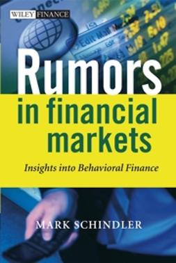Schindler, Mark - Rumors in Financial Markets: Insights into Behavioral Finance, e-bok