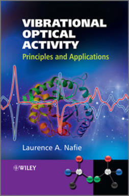 Nafie, Larry - Vibrational Optical Activity: Principles and Applications, e-kirja