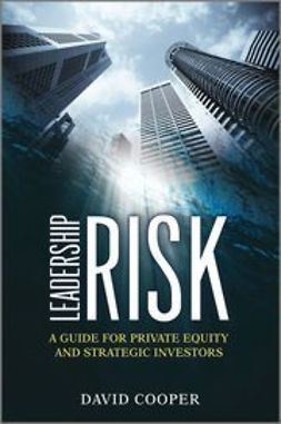 Cooper, David - Leadership Risk: A Guide for Private Equity and Strategic Investors, ebook