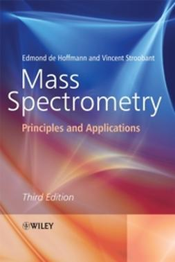 Hoffmann, Edmond de - Mass Spectrometry: Principles and Applications, e-kirja