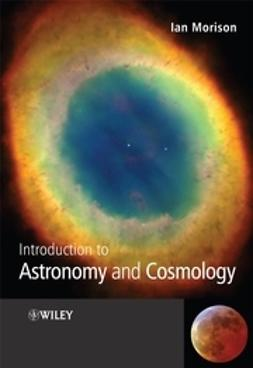 Morison, Ian - Introduction to Astronomy and Cosmology, e-bok