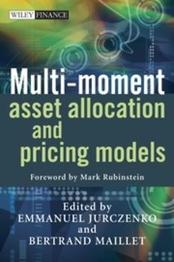 Jurczenko, Emmanuel - Multi-moment Asset Allocation and Pricing Models, ebook
