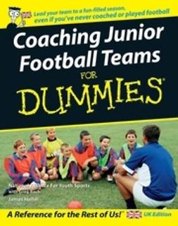 UNKNOWN - Coaching Junior Football Teams For Dummies<sup>&#174;</sup>, e-kirja