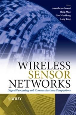 Hong, Yao-Win - Wireless Sensor Networks: Signal Processing and Communications, e-kirja