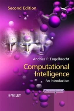 Engelbrecht, Andries P. - Computational Intelligence: An Introduction, ebook