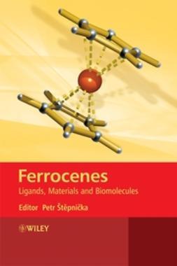 Stepnicka, Petr - Ferrocenes: Ligands, Materials and Biomolecules, ebook