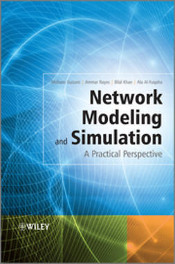Al-Fuqaha, Ala - Network Modeling and Simulation: A Practical Perspective, ebook