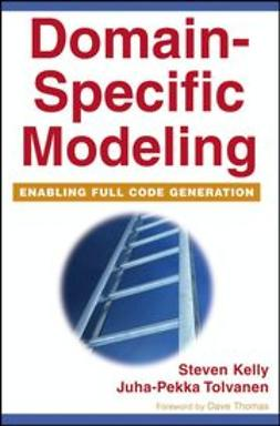 Kelly, Steven - Domain-Specific Modeling: Enabling Full Code Generation, ebook