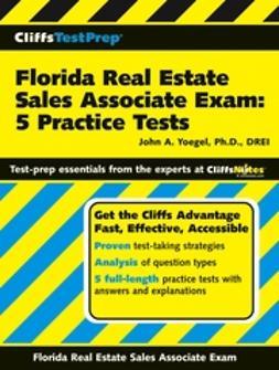 Yoegel, John A. - CliffsTestPrep Florida Real Estate Sales Associate Exam: 5 Practice Tests, ebook