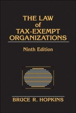 Hopkins, Bruce R. - The Law of Tax-Exempt Organizations, ebook