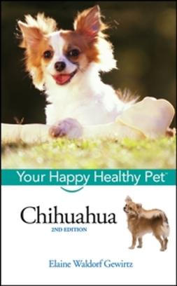 Chihuahua: Your Happy Healthy Pet